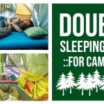 Best Double Sleeping Pads for Camping
