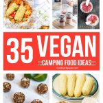 Vegan Camping Food Ideas